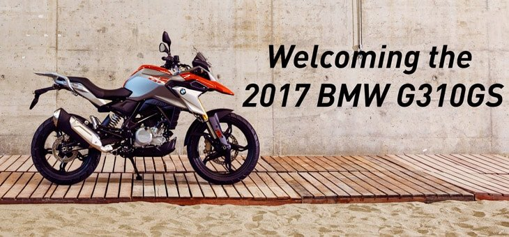 Welcoming the 2017 BMW G310GS