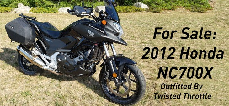 For Sale: 2012 Honda NC700X – Outfitted By Twisted Throttle – SOLD