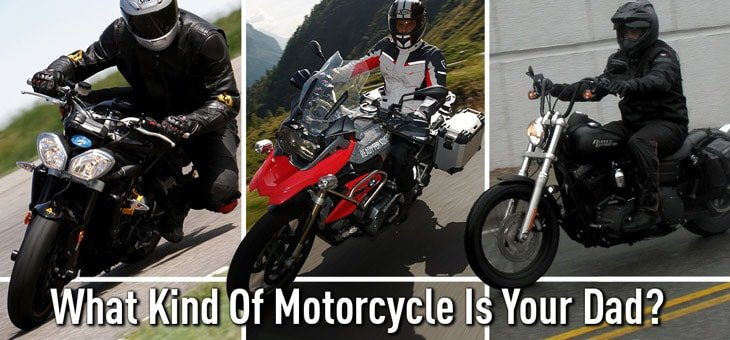 What Kind Of Motorcycle Is Your Father?
